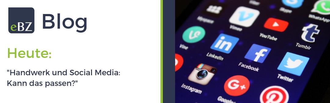 Handwerk und Social Media – Kann das passen?